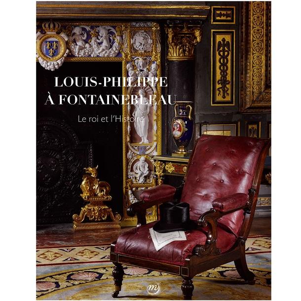 Louis-Philippe à Fontainebleau. Le roi et l'histoire – Catalogue d'exposition